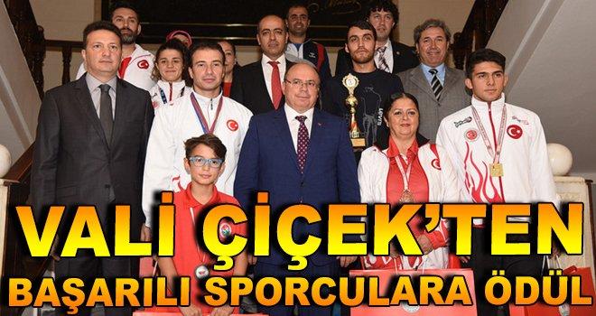 Vali Çiçek'ten Başarılı Sporculara Ödül