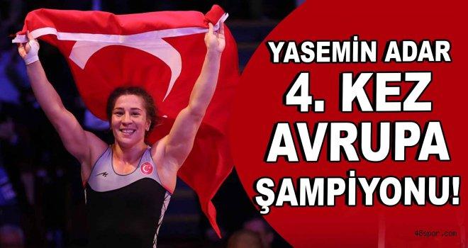 Yasemin Adar 4. kez  Avrupa Şampiyonu!