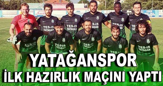 Yatağanspor ilk hazırlık maçını yaptı