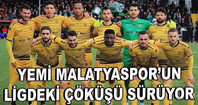 Yeni Malatyaspor'un ligdeki çöküşü sürüyor!