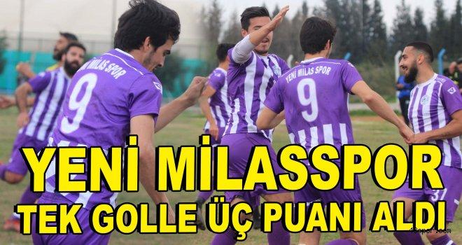 Yeni Milasspor üç puanı tek golle aldı!